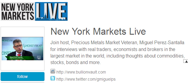 New York Markets Live Miguel Perez-Santalla BullionVault